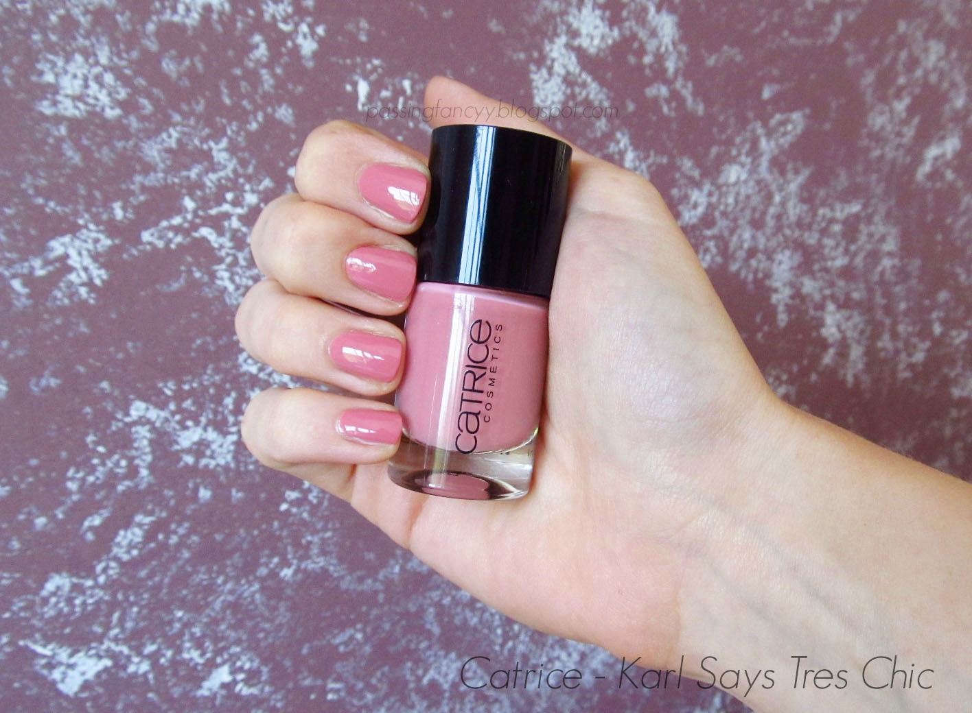 Passing Fancy Perfect Rosy Nails Catrice Karl Says Tres Chic