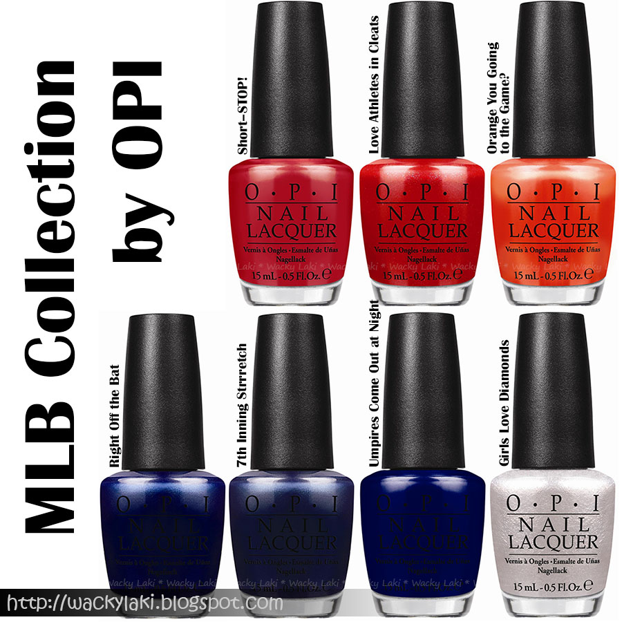 Wacky Laki Press Release Opi Releases New Limited Edition Major League Baseballt Inspired Nail Lacquers