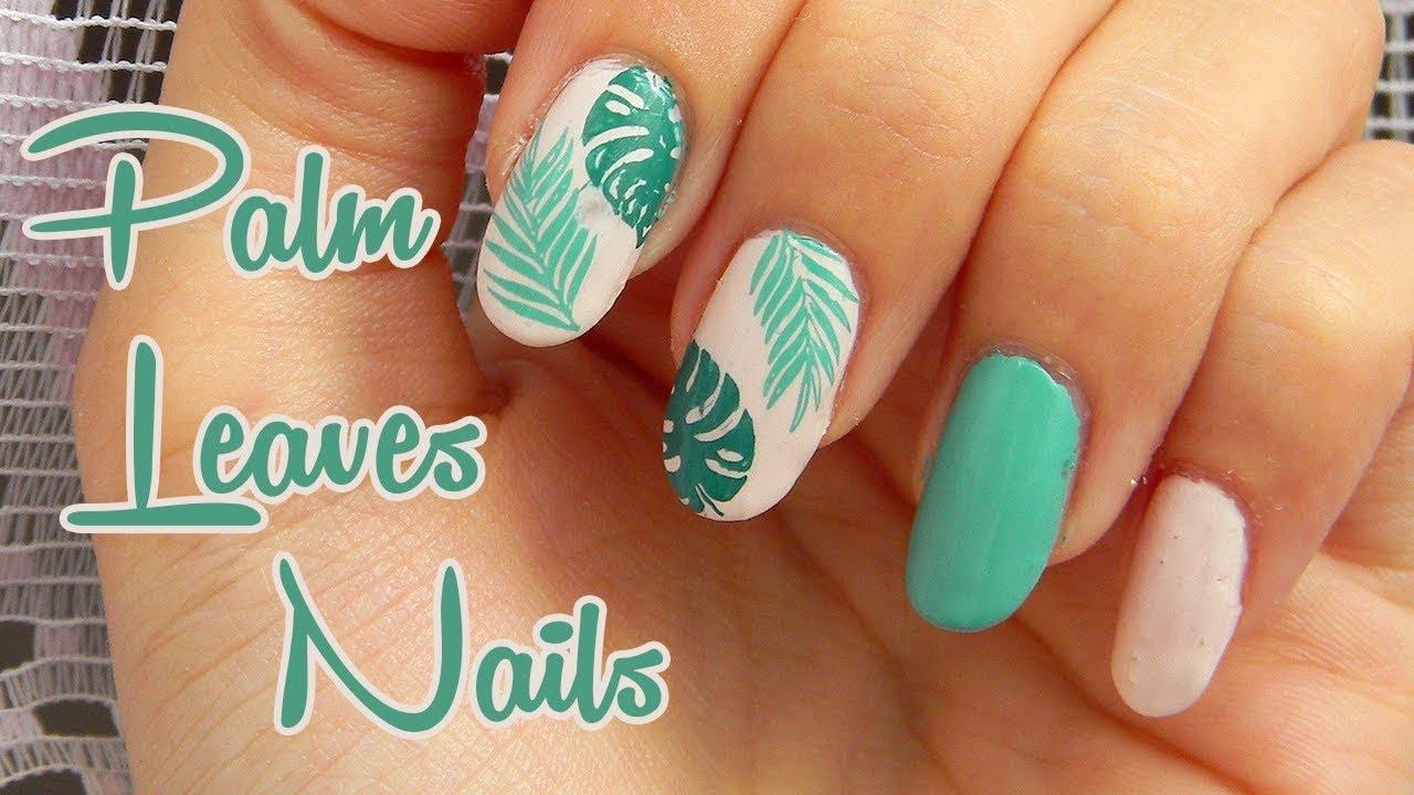 Letne Nechty S Palmovymi Listami Summer Palm Leaves Nails Youtube