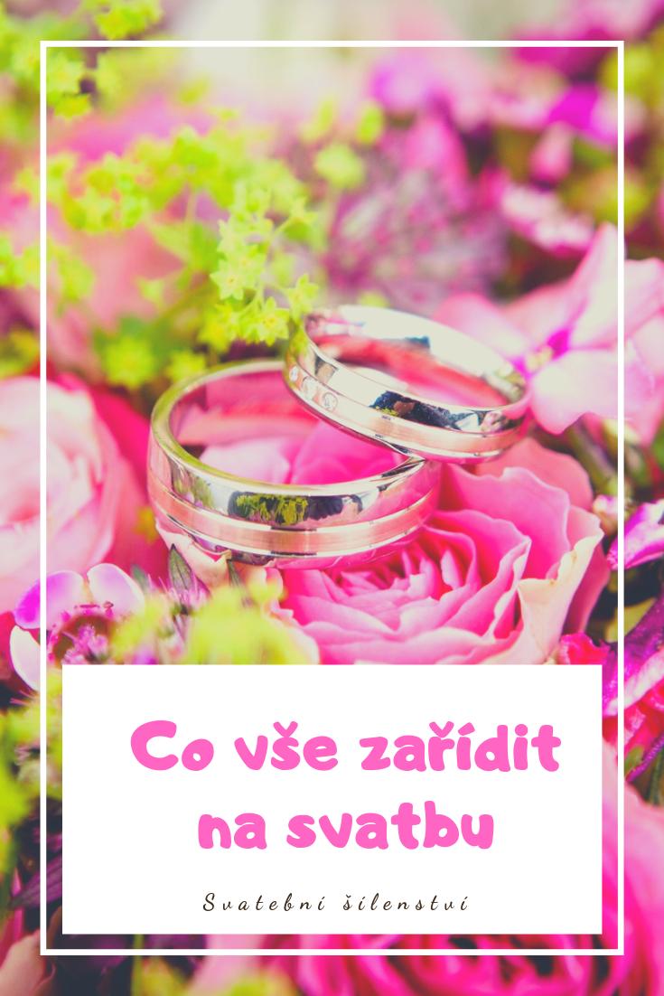 Co Vse Zaridit Na Svatbu In 2020 Svatba Svatebni Tema Jednoduche Svatby