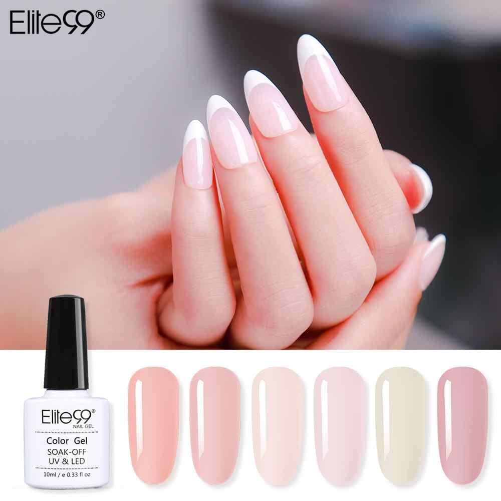 Elite99 10ml French Nude Gel Nail Polish Soak Off Translucent Nail Gel Polish Semi Permanent Nail Polish Gellak Primer For Nails Aliexpress