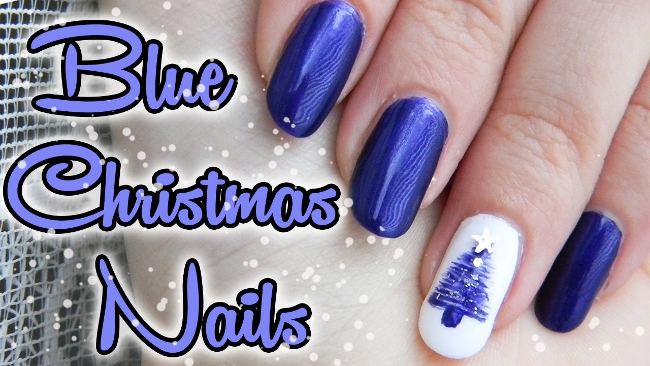 Modre Vianocne Nechty So Stromcekom Blue Christmas Tree Nails Inspired By Hannah Weir Youtube