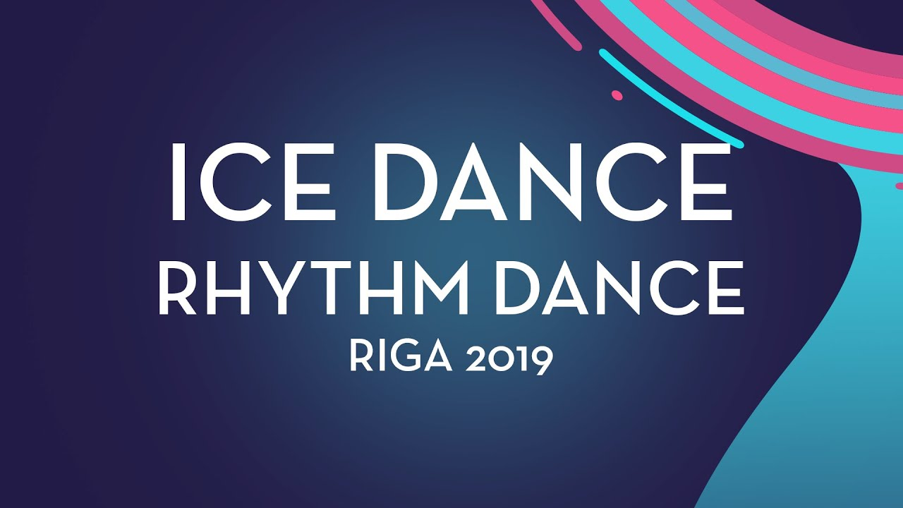 Natalie D Alessandro Bruce Waddell Can Ice Dance Rhythm Dance Riga 2019 Youtube