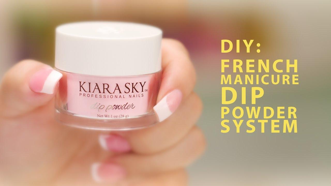 Diy Kiara Sky French Manicure Dip Powder System A Pro Review Youtube