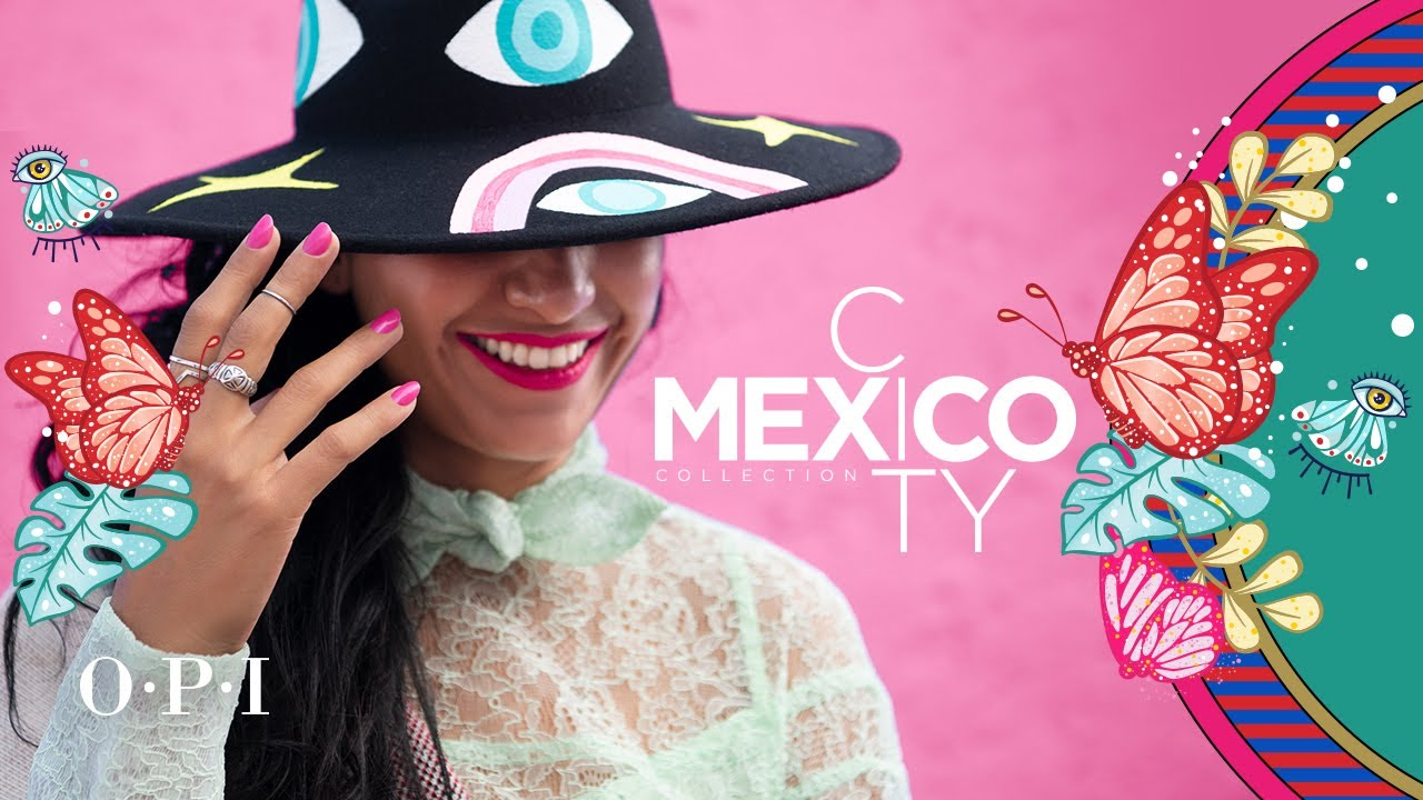 Opi Spring 2020 Collection Mexico City Opi