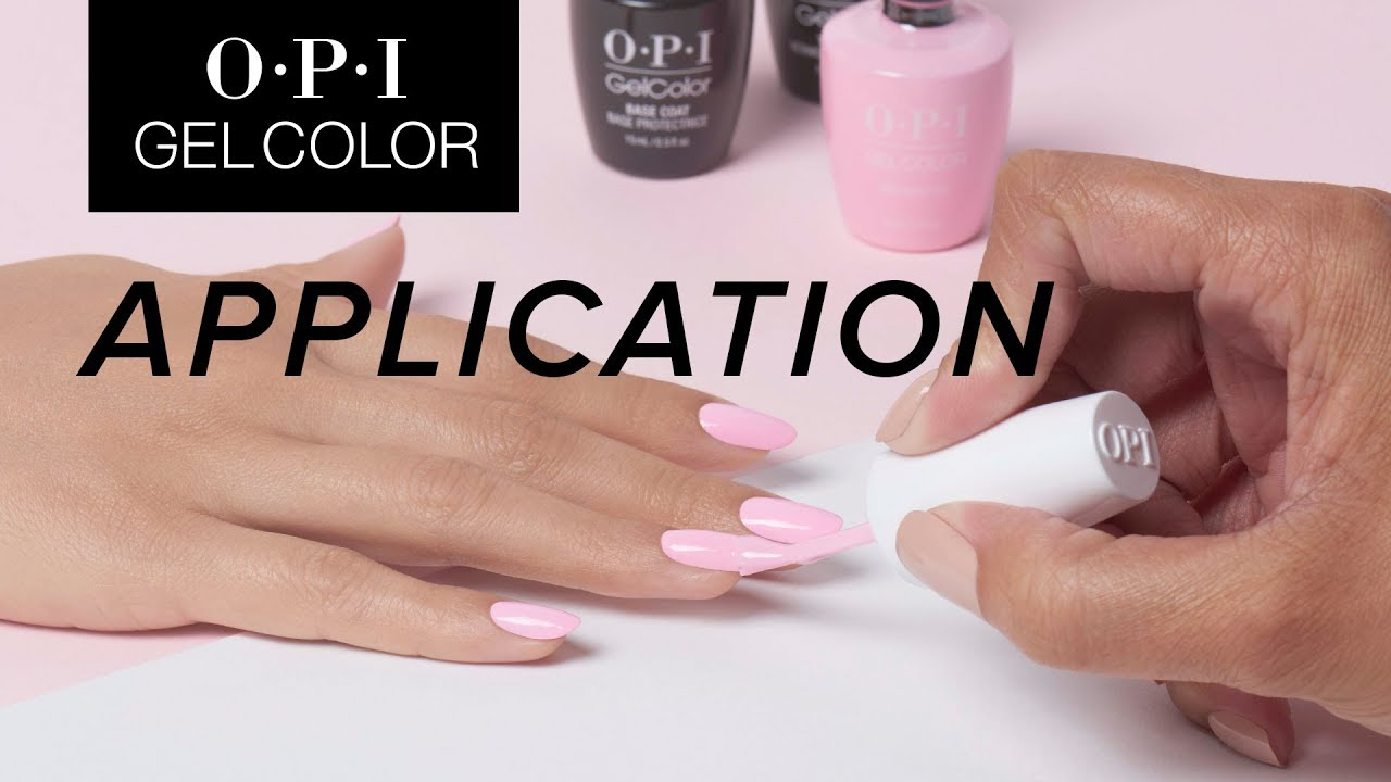 Opi Gelcolor Tutorial Application Youtube
