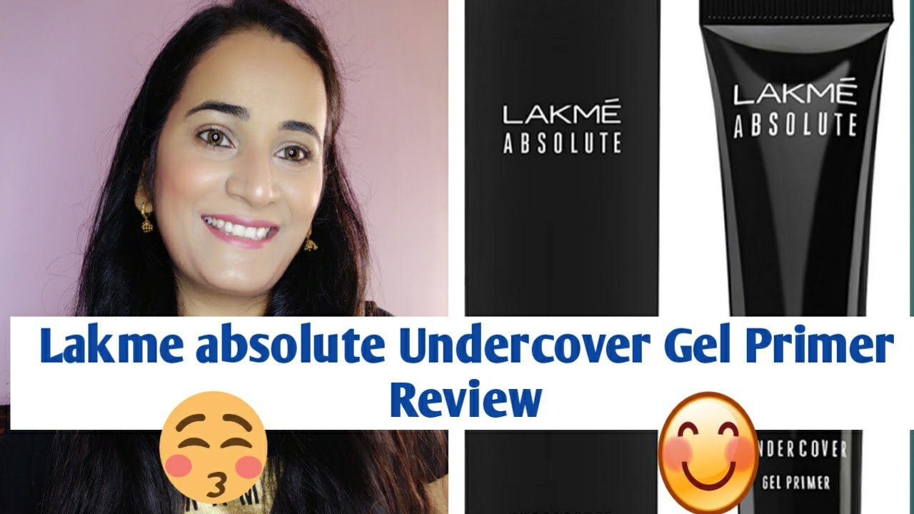 Lakme Absolute Under Cover Gel Primer Review Silicon Based Primer Youtube
