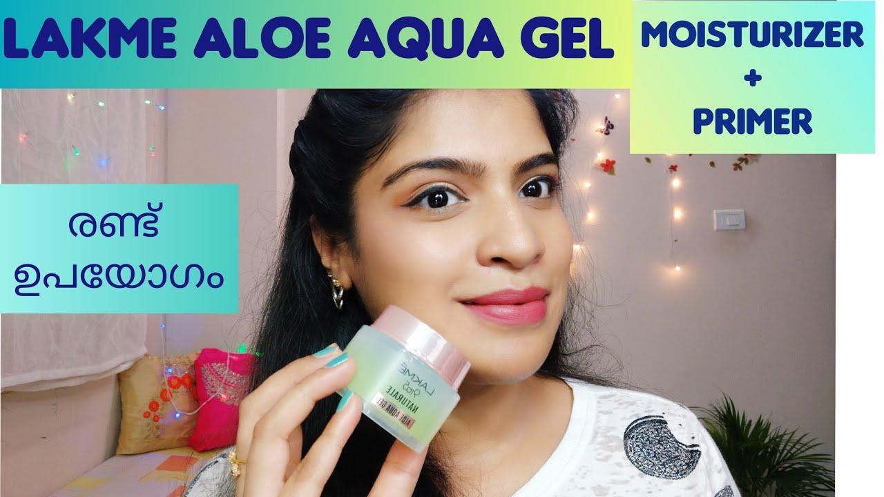 Lakme 9 To 5 Naturale Aloe Aqua Gel Review In Malayalam Aloe Vera Gel Review In Malayalam Primer Youtube