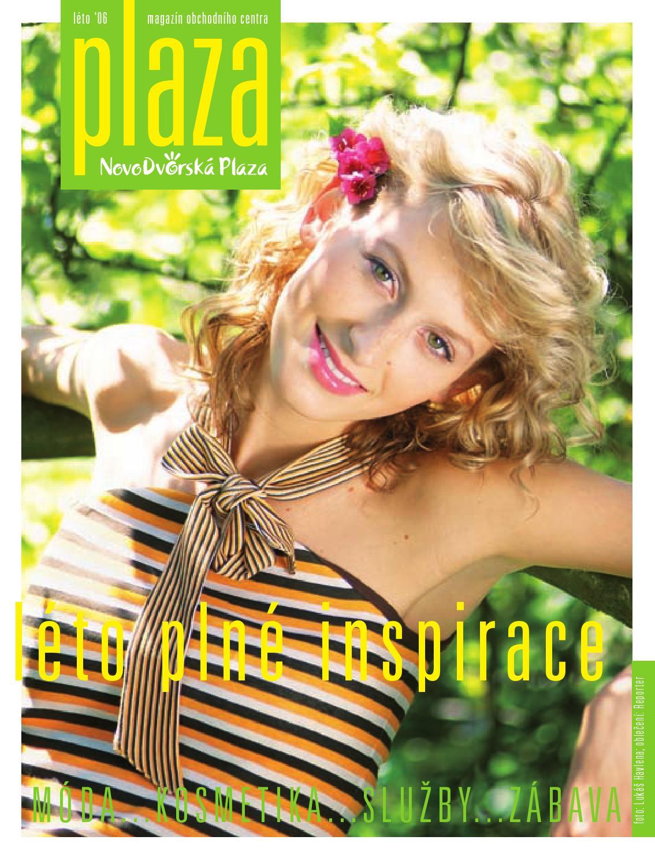 Plaza Magazine Summer 2006 By Radoslav Kuba Issuu