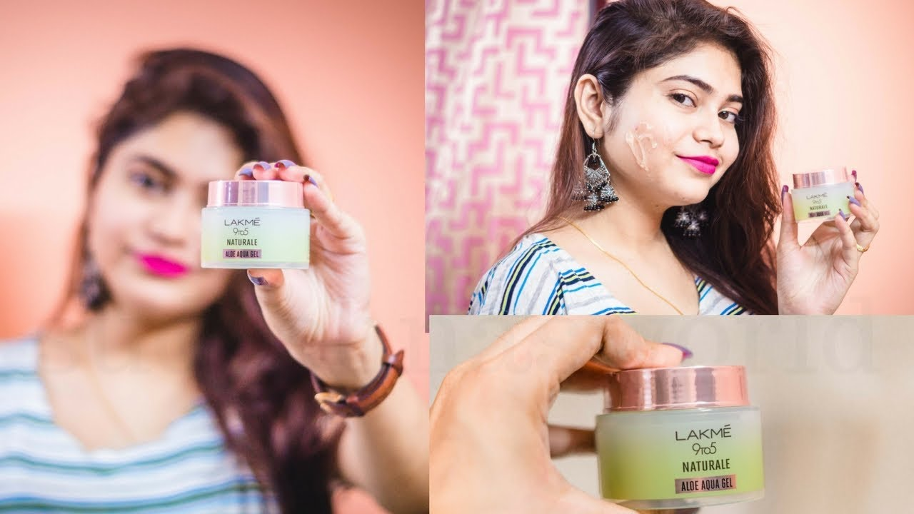 New Lakme 9 To 5 Naturale Aloe Aqua Gel Honest Review In Hindi How To Use Lakme Aloevera Gel Youtube