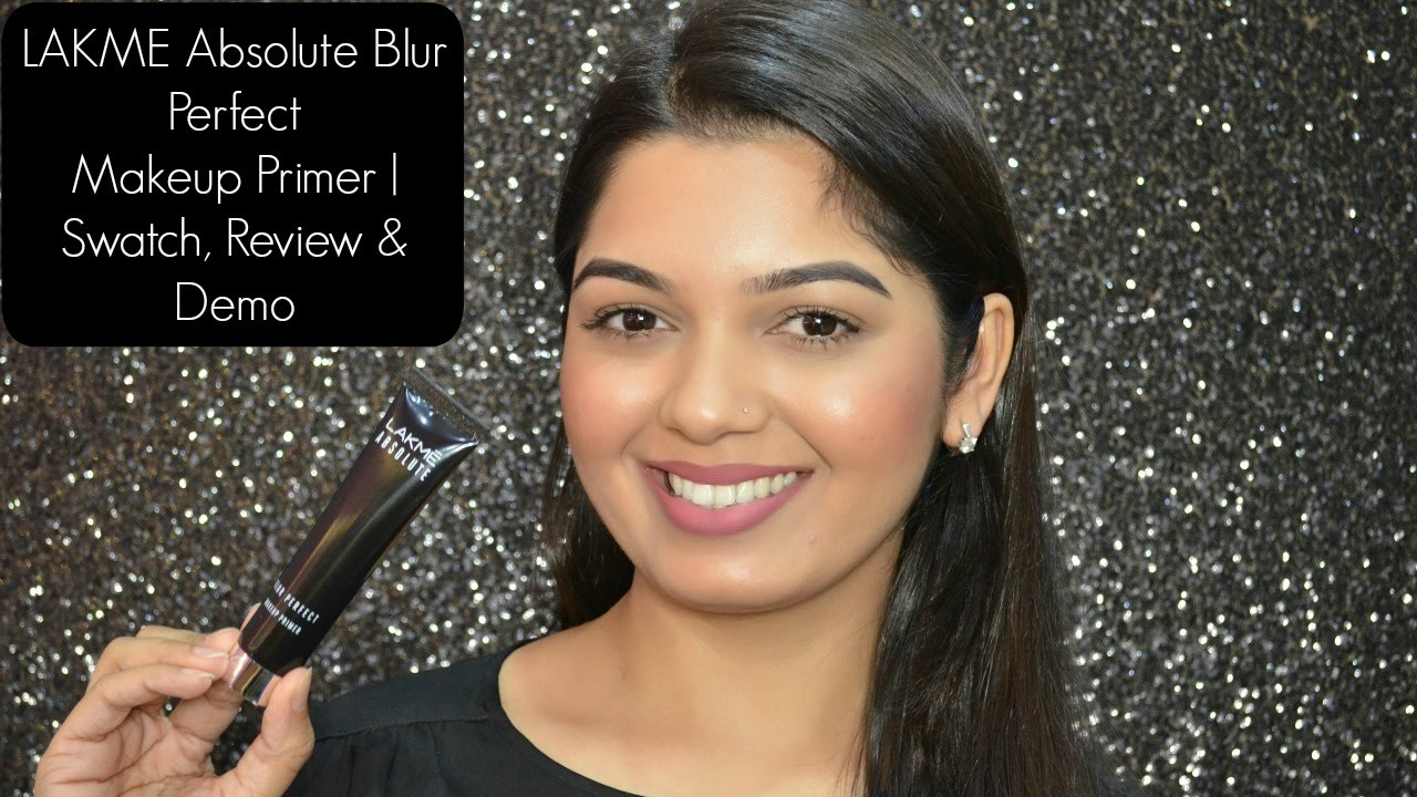 New Lakme Absolute Blur Perfect Makeup Primer Swatch Review Demo Youtube