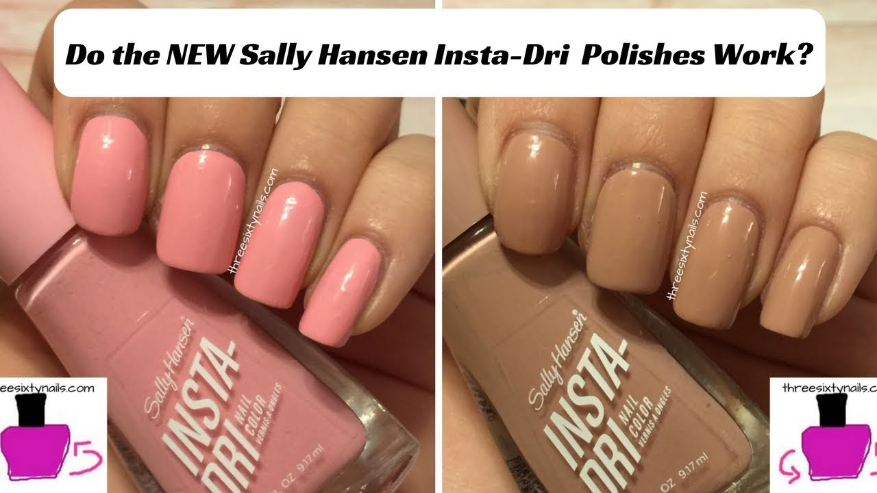 Do The New Sally Hansen Insta Dri Polishes Really Work Youtube