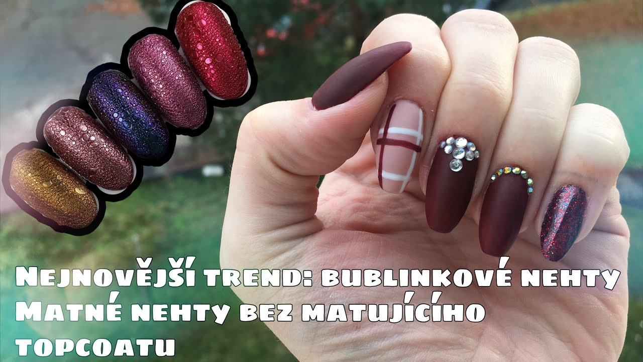 Matne Nehty Bez Matneho Topcoatu Nejnovejsi Trend Bublinkove Nehty Kate Cosmetics Youtube