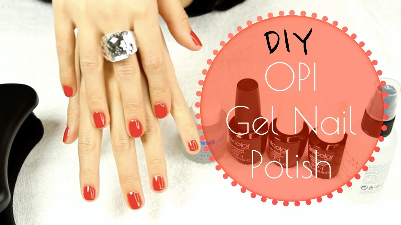 Opi Gel Nail Polish Diy Tutorial How To Do Gel Nails Youtube