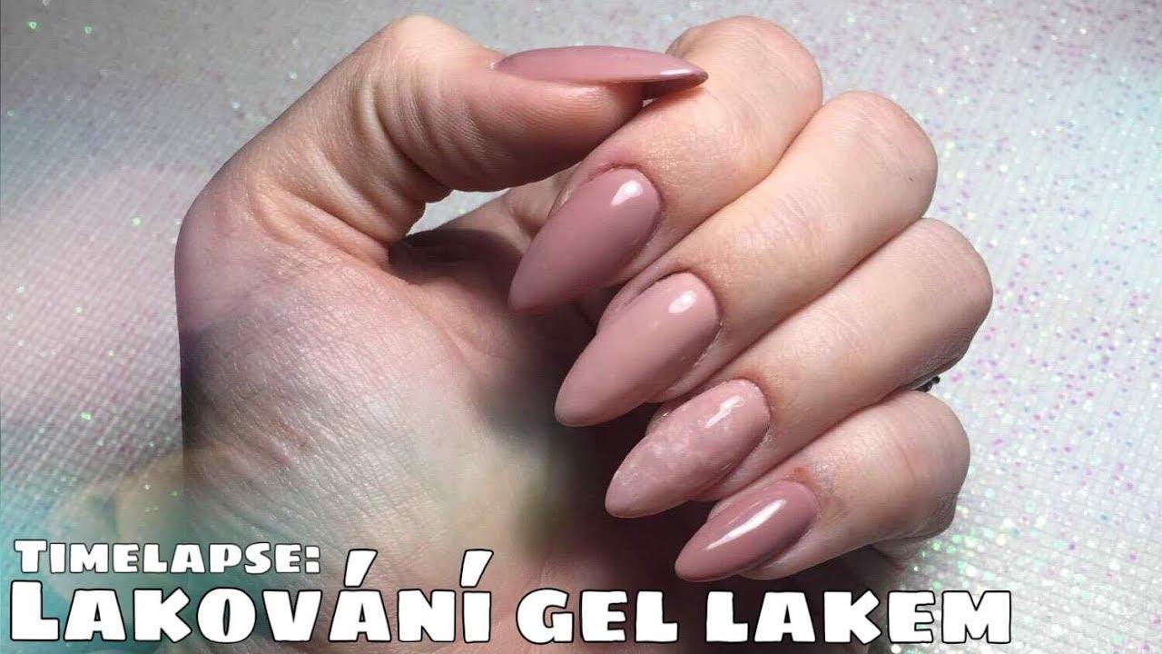 Timelapse Lakovani Gel Lakem Gelove Nehty Doma Kate Cosmetics Youtube